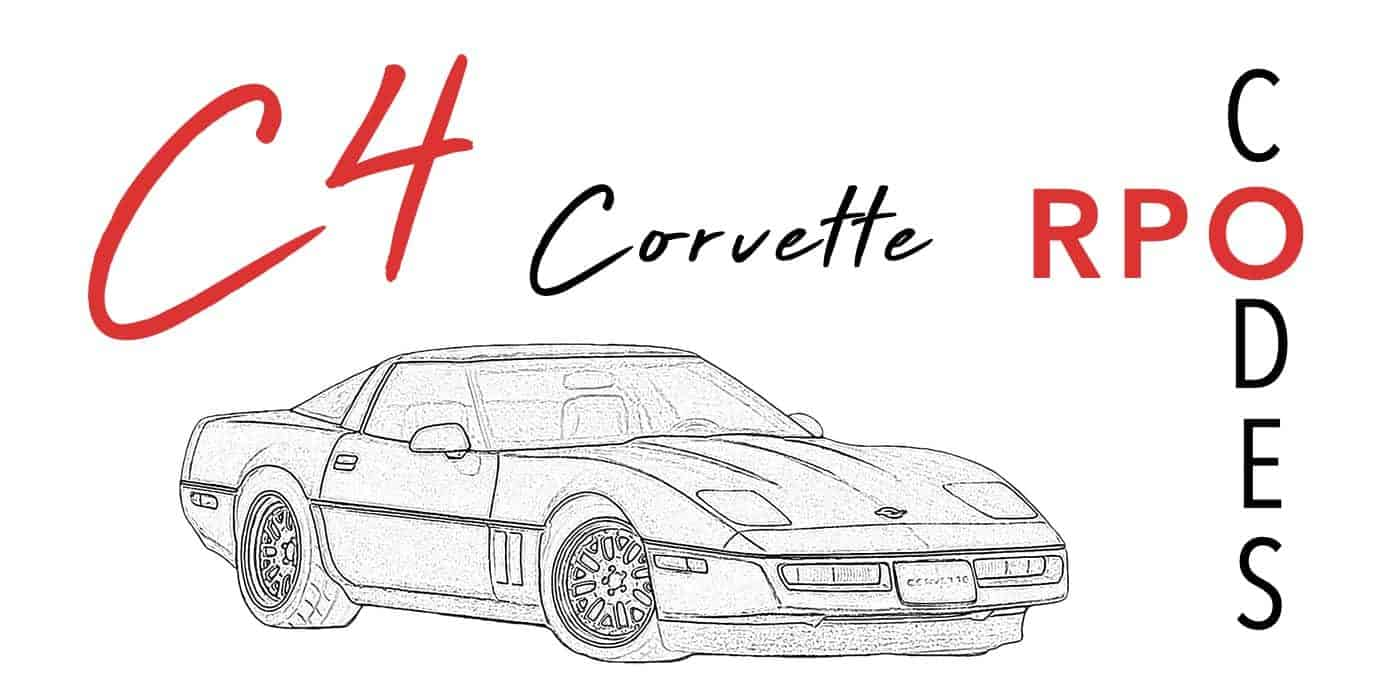 C4 Corvette Regular Production Option (RPO) Codes