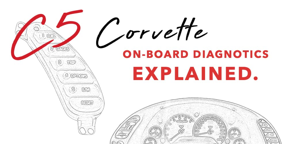 C5 Corvette On-Board Diagnostics, Explained.