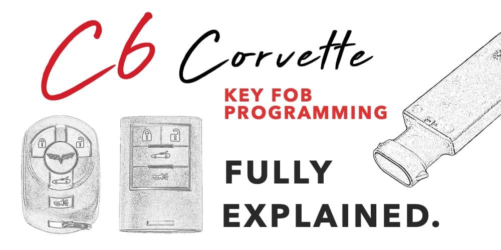 C6 Corvette Key Fob Programming | Corvette Salvage