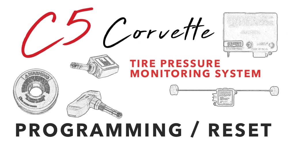 C5 Corvette Tire Pressure Monitoring System (TPMS) Programming/Reset Banner