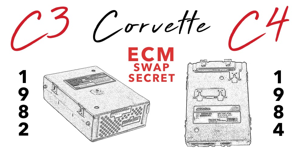 C4 Corvette 1982 1984 Engine Computer Module Swap Secret