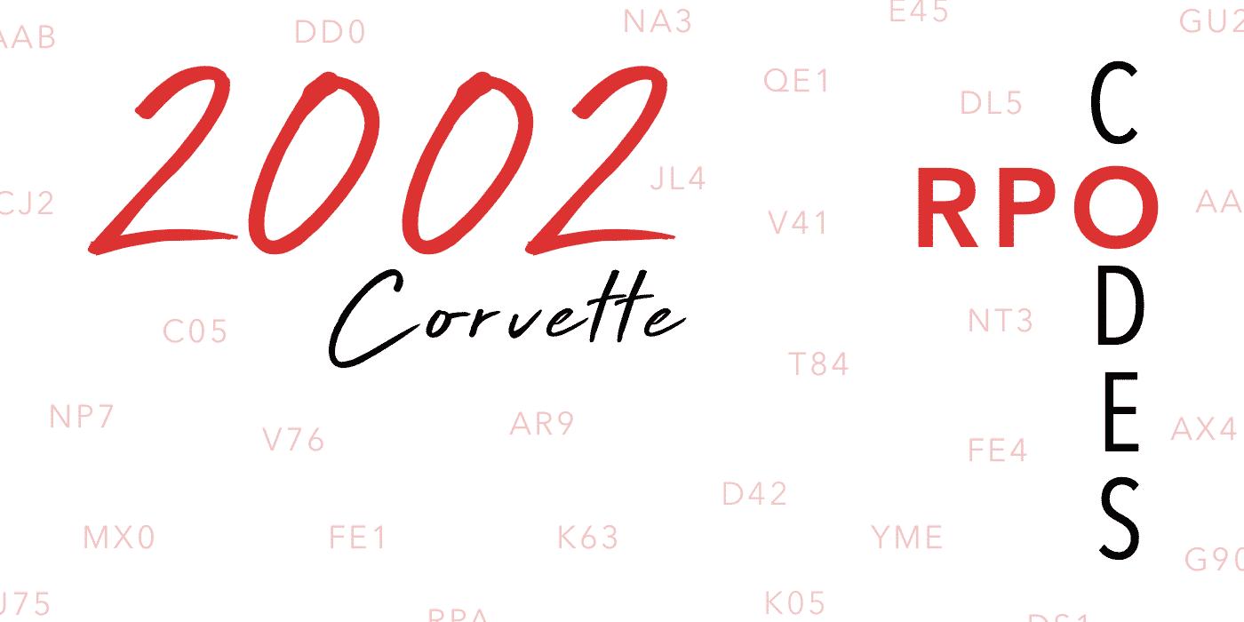 2002 Corvette RPO Codes Banner