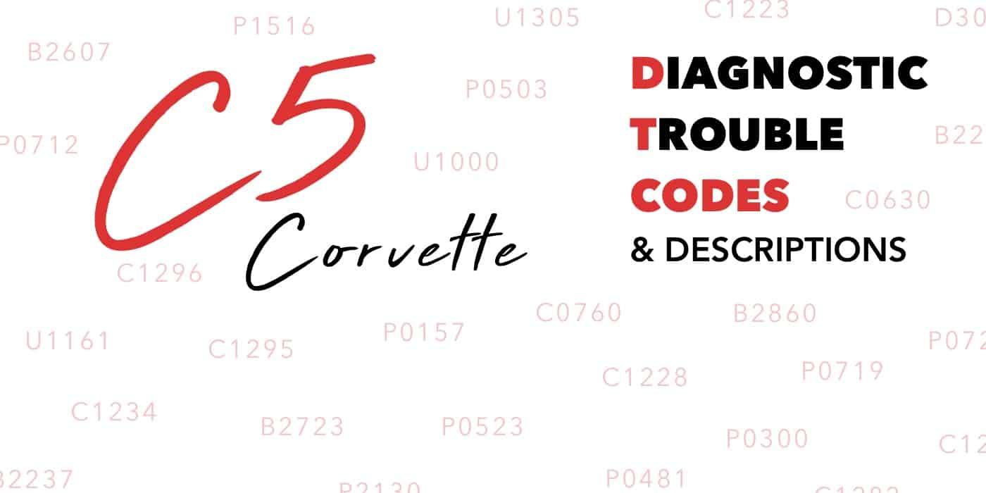 C5 Corvette Diagnostic Trouble Codes (DTCs) & Descriptions Banner