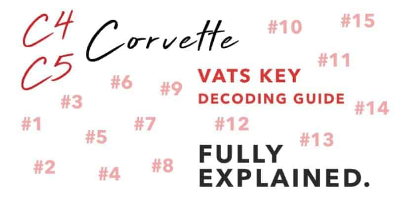 C4 to C5 Corvette VATS Key Decoding Guide 1986 to 2004
