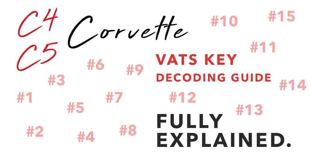 C4 to C5 Corvette VATS Key Decoding Guide 1986 to 2004